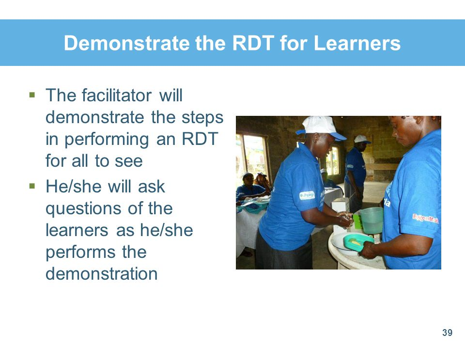Demonstrate the RDT for Learners