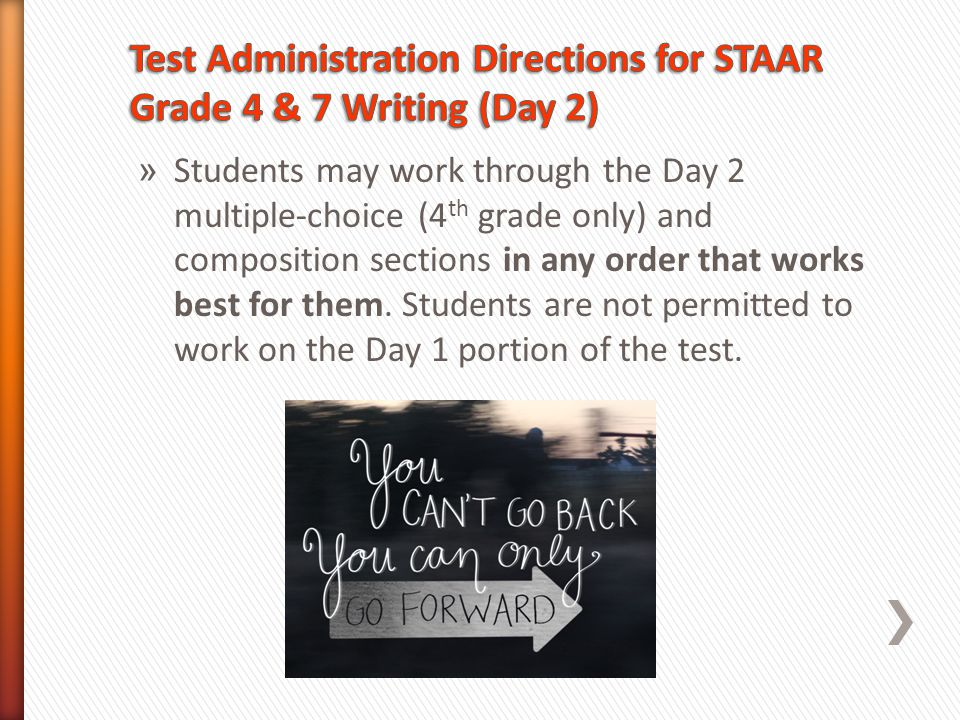 Test Administration Directions for STAAR Grade 4 & 7 Writing (Day 2)