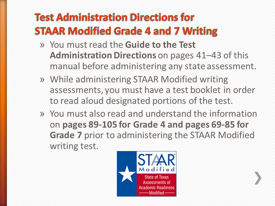 Test Administration Directions for STAAR Modified Grade 4 and 7 Writing