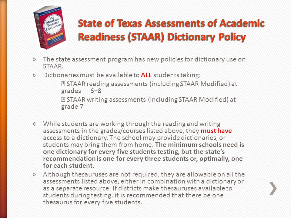 State of Texas Assessments of Academic Readiness (STAAR) Dictionary Policy