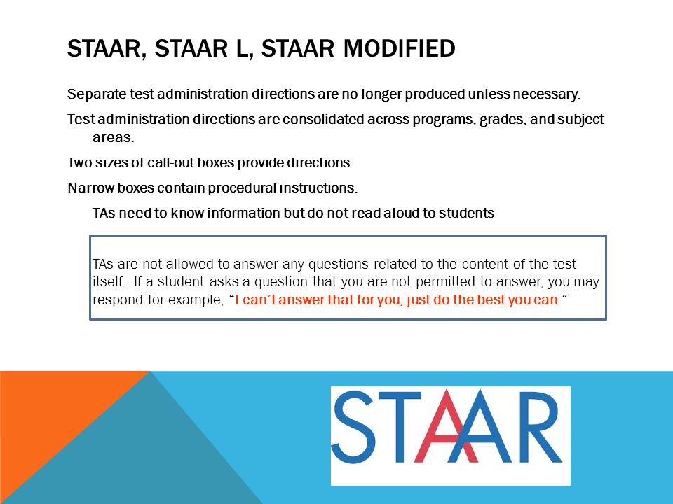 STAAR, STAAR L, STAAR Modified