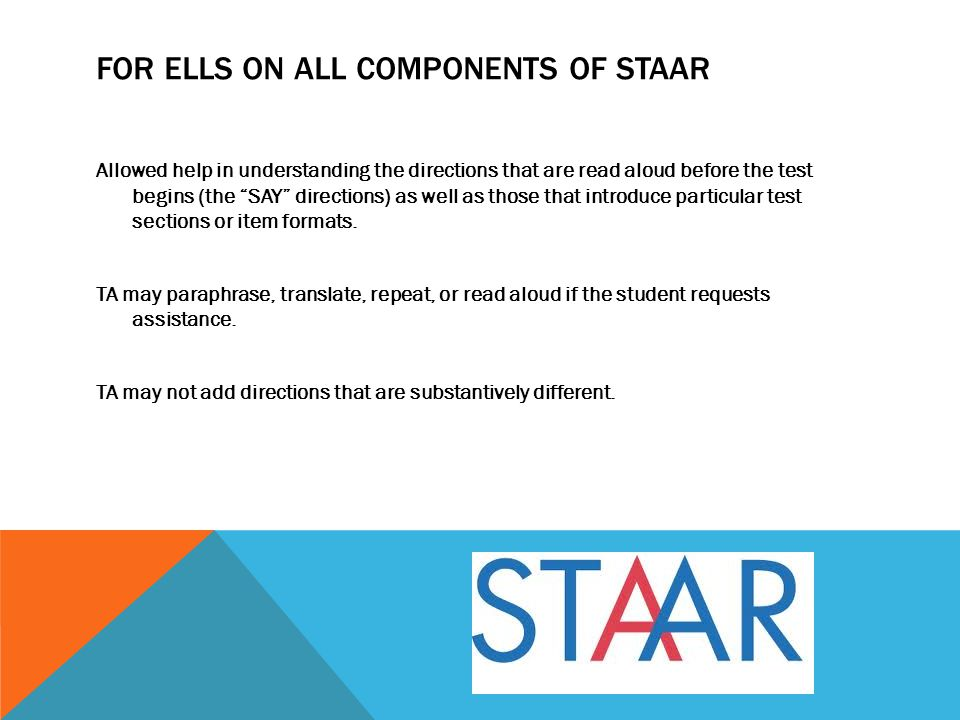 For ELLs on all components of STAAR