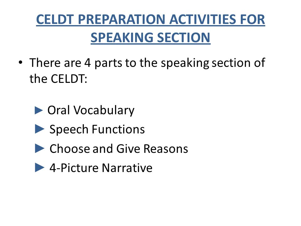 CELDT PREPARATION ACTIVITIES FOR SPEAKING SECTION