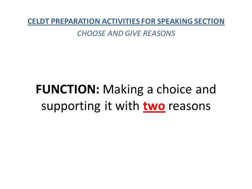 CELDT PREPARATION ACTIVITIES FOR SPEAKING SECTION