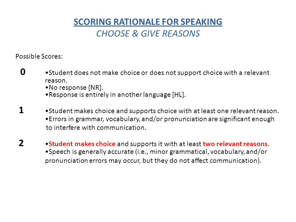 SCORING RATIONALE FOR SPEAKING CHOOSE & GIVE REASONS
