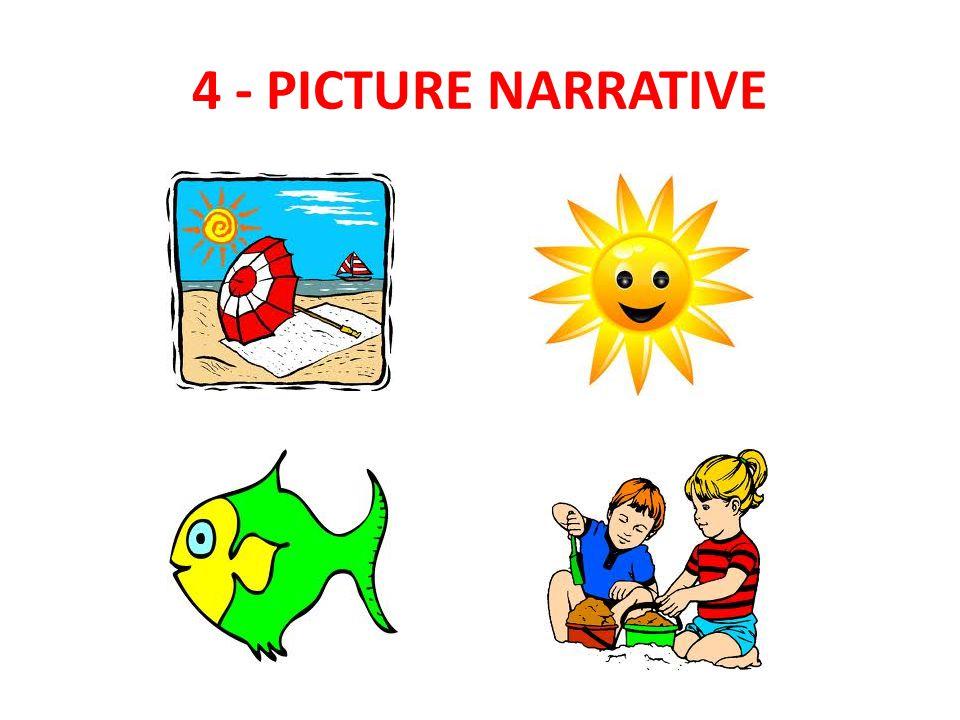 4 - PICTURE NARRATIVE