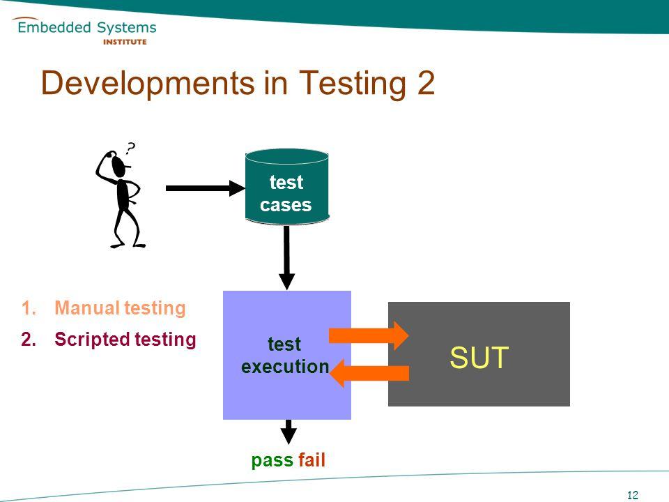 Developments in Testing 2