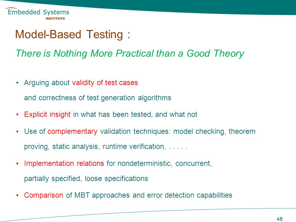 Model-Based Testing : There is Nothing More Practical than a Good Theory