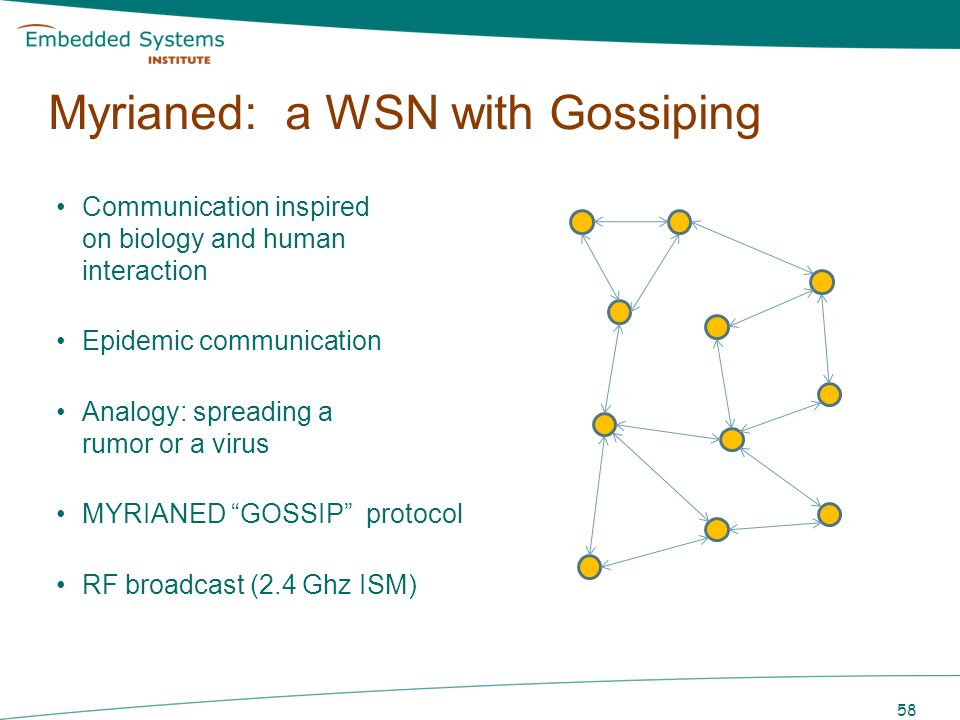 Myrianed: a WSN with Gossiping