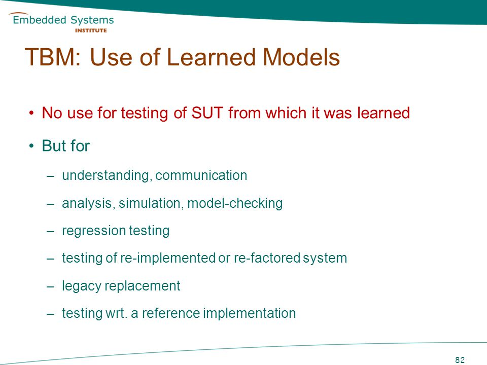 TBM: Use of Learned Models