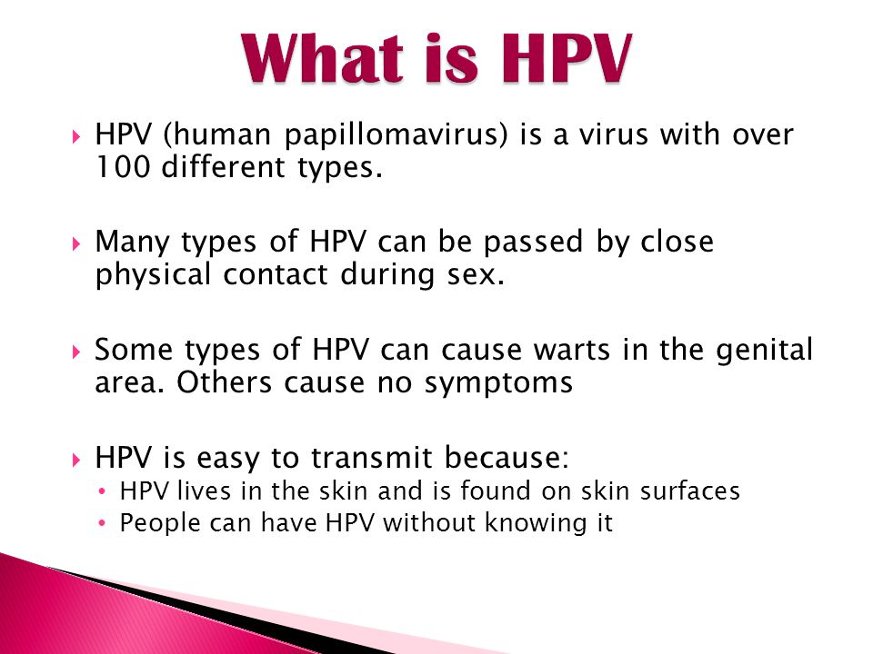 What is HPV HPV (human papillomavirus) is a virus with over 100 different types.