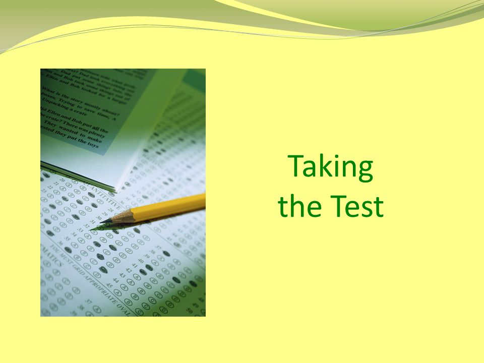 Taking the Test