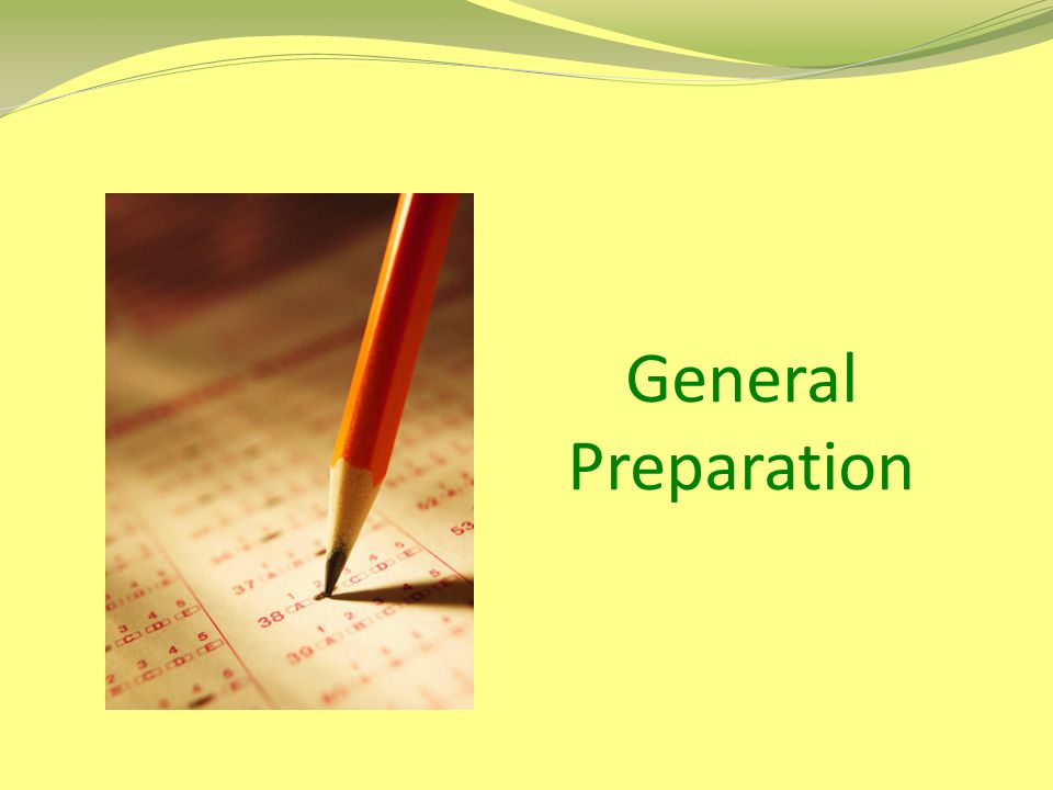 General Preparation