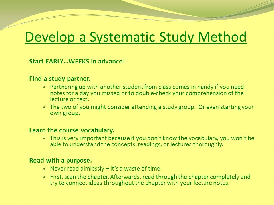 Develop a Systematic Study Method