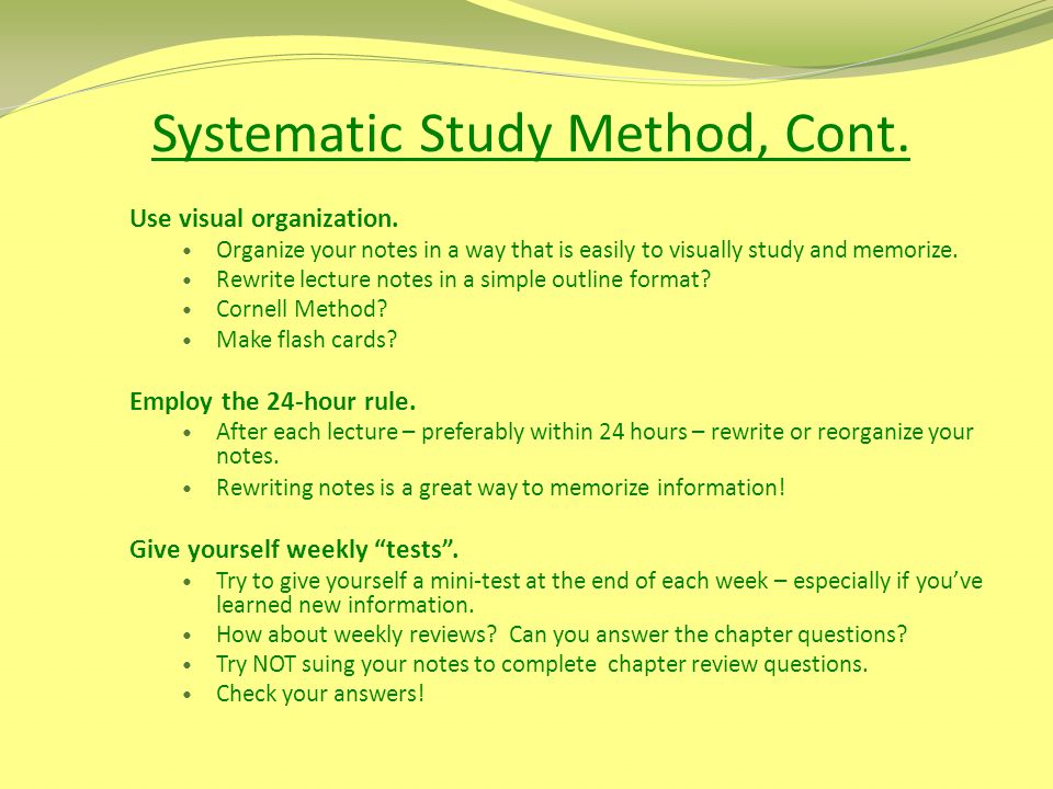 Systematic Study Method, Cont.