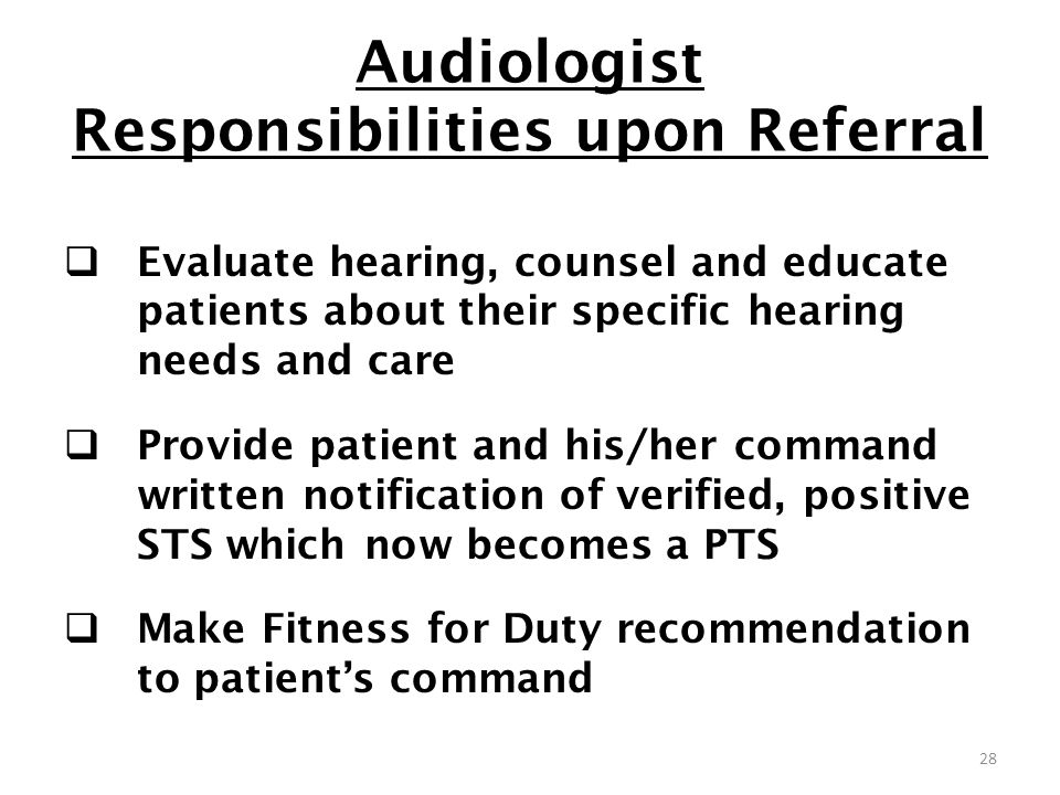Audiologist Responsibilities upon Referral