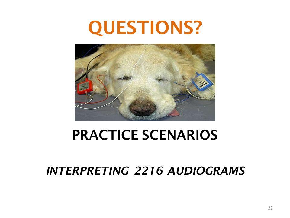 INTERPRETING 2216 AUDIOGRAMS