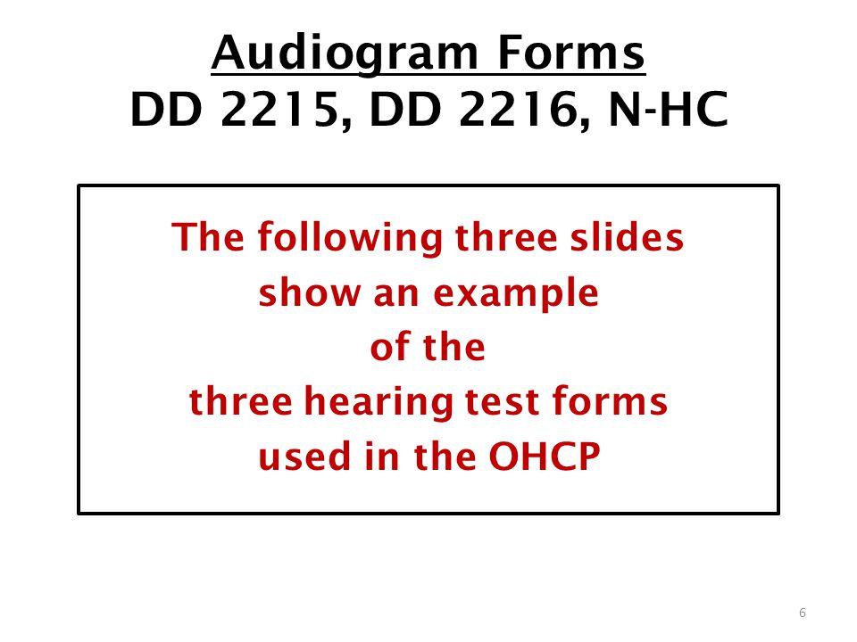 Audiogram Forms DD 2215, DD 2216, N-HC