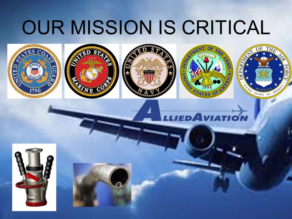 OUR MISSION IS CRITICAL