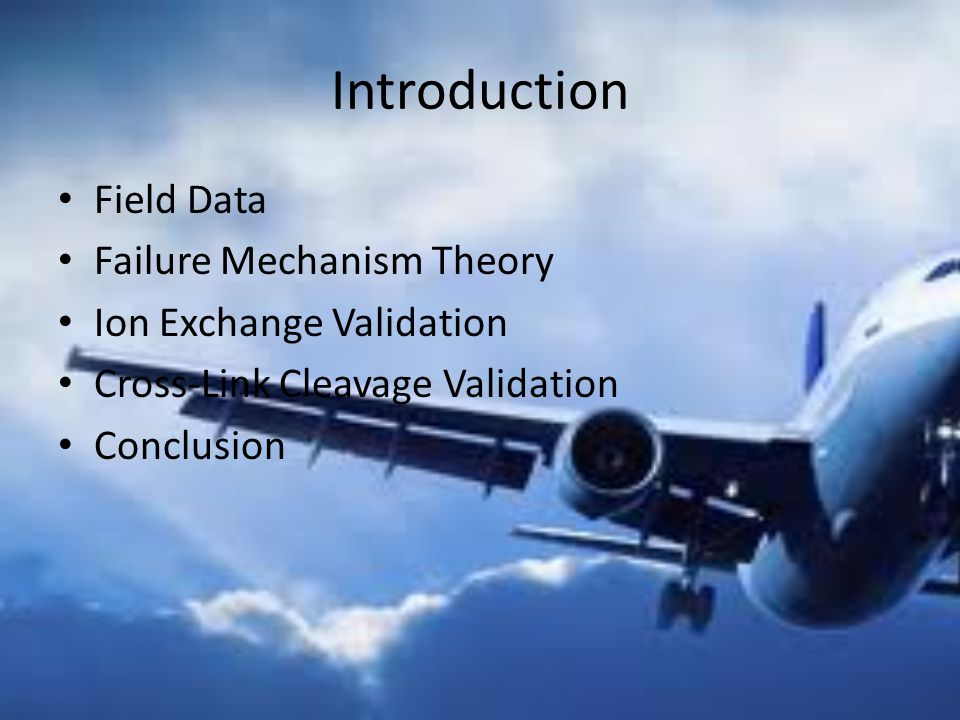 Introduction Field Data Failure Mechanism Theory