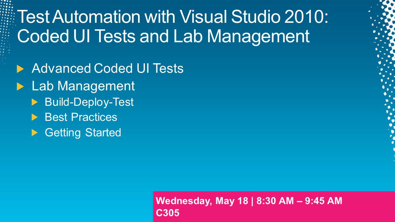 Test Automation with Visual Studio 2010: Coded UI Tests and Lab Management
