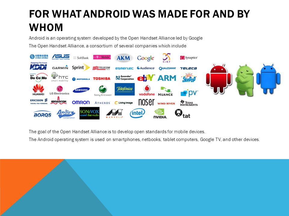 For what android was made for and by whom