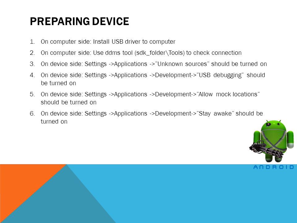 Preparing device On computer side: Install USB driver to computer