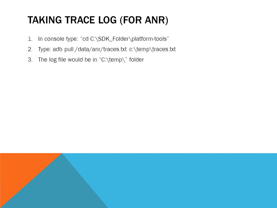 Taking trace log (For ANR)