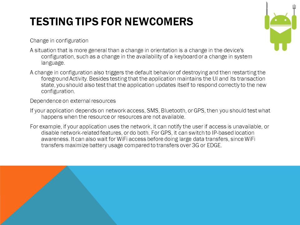 Testing tips for newcomers