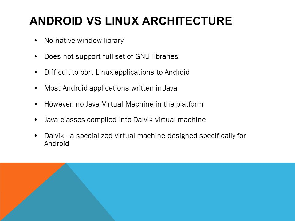 Android vs Linux Architecture