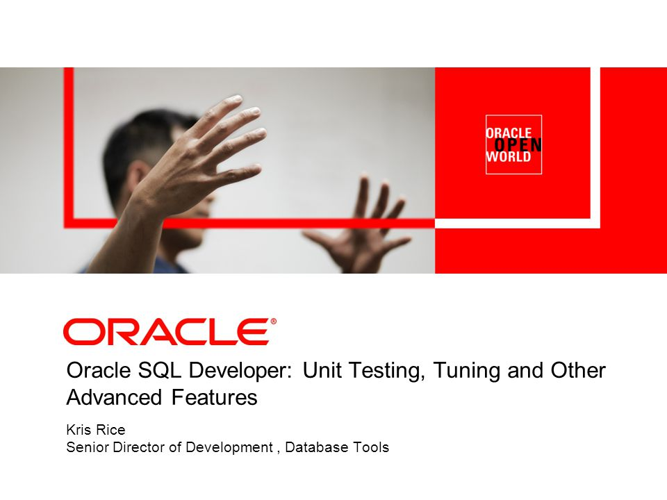 Oracle SQL Developer: Unit Testing, Tuning and Other Advanced Features