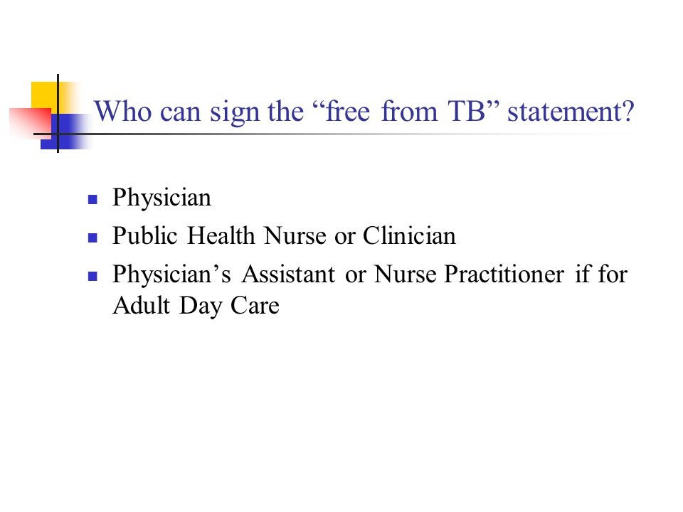 Who can sign the free from TB statement