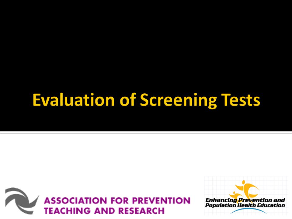 Evaluation of Screening Tests