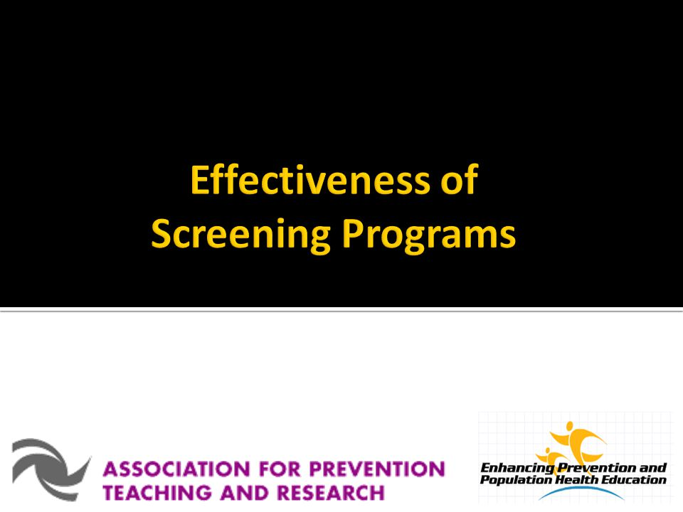 Effectiveness of Screening Programs