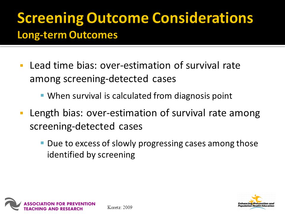 Screening Outcome Considerations Long-term Outcomes
