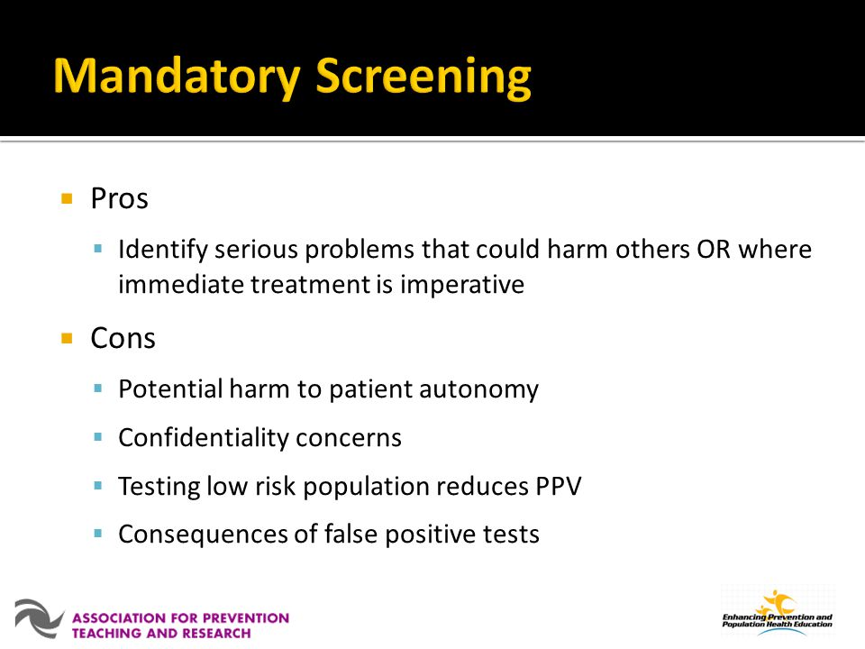 Mandatory Screening Pros Cons