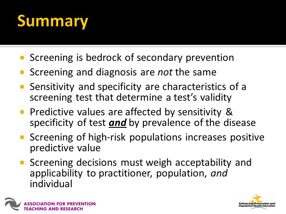 Summary Screening is bedrock of secondary prevention