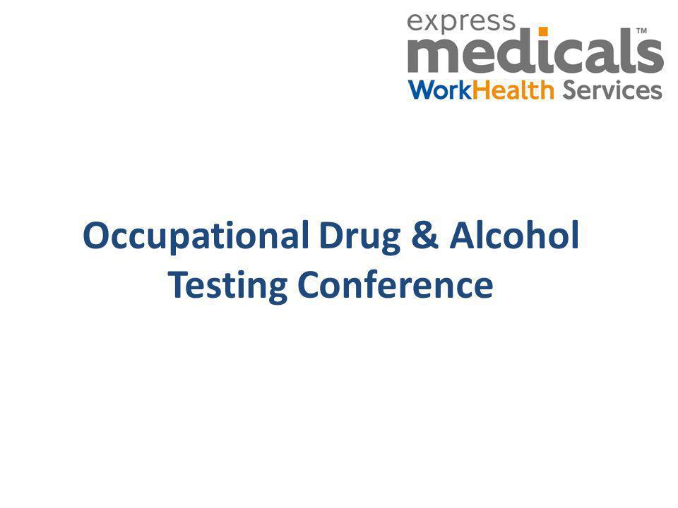 Occupational Drug & Alcohol Testing Conference