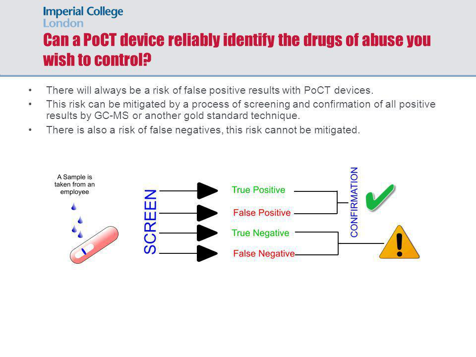 Can a PoCT device reliably identify the drugs of abuse you wish to control