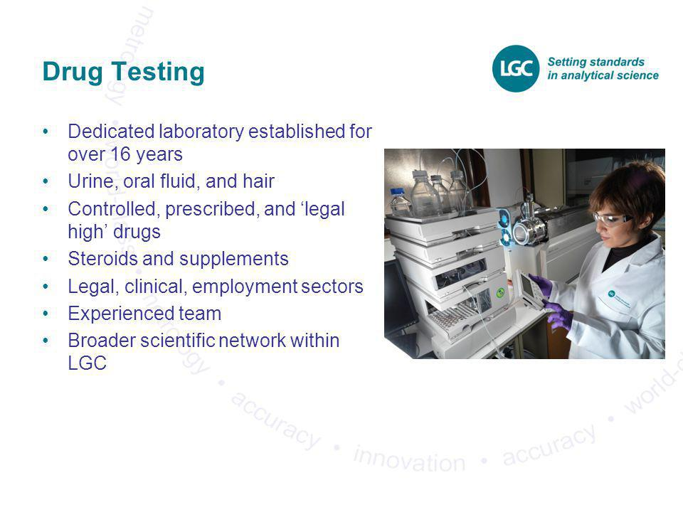 Drug Testing Dedicated laboratory established for over 16 years