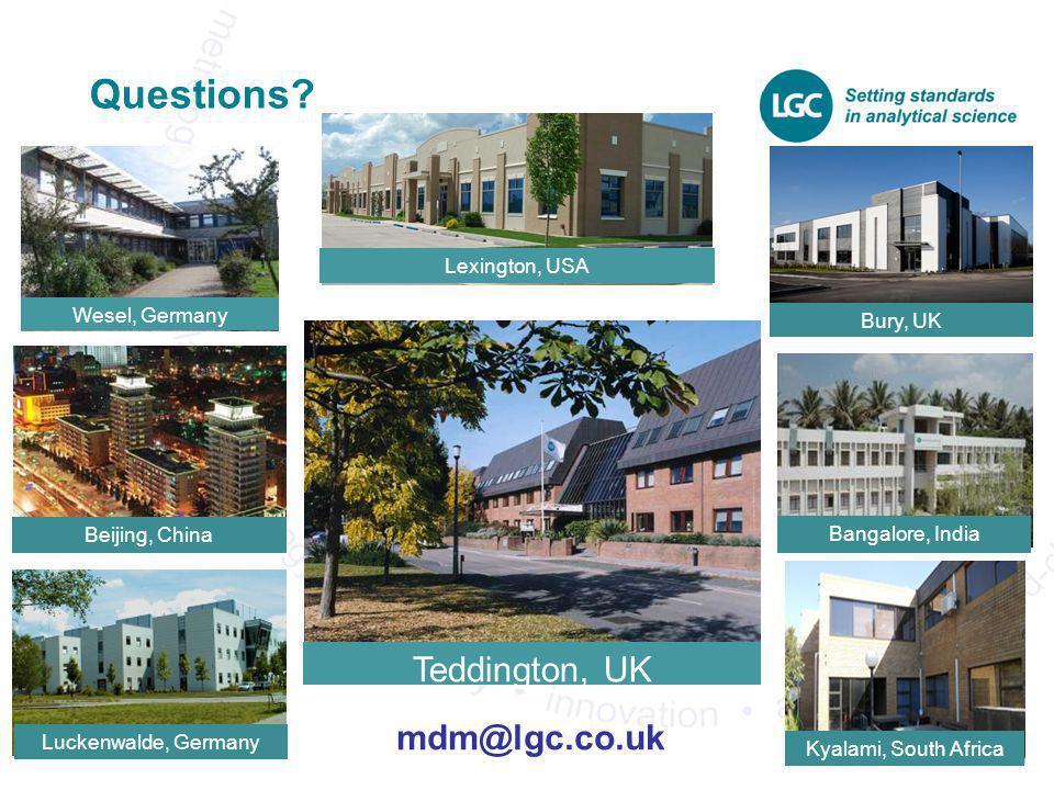 Questions Teddington, UK Teddington, UK mdm@lgc.co.uk Lexington, USA