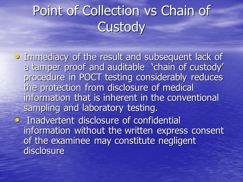 Point of Collection vs Chain of Custody