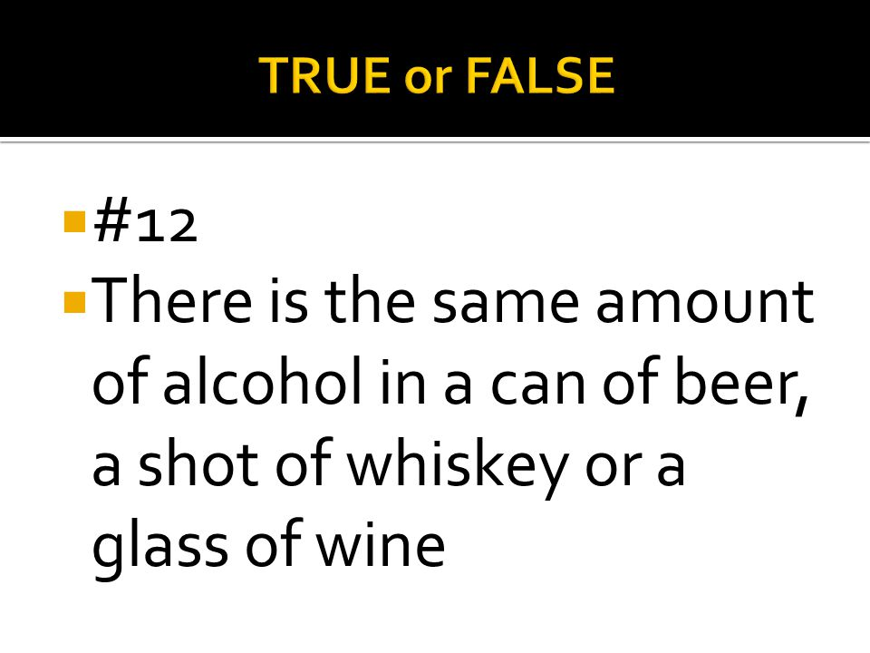TRUE or FALSE #12.