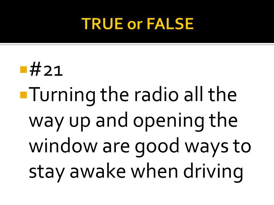 TRUE or FALSE #21.