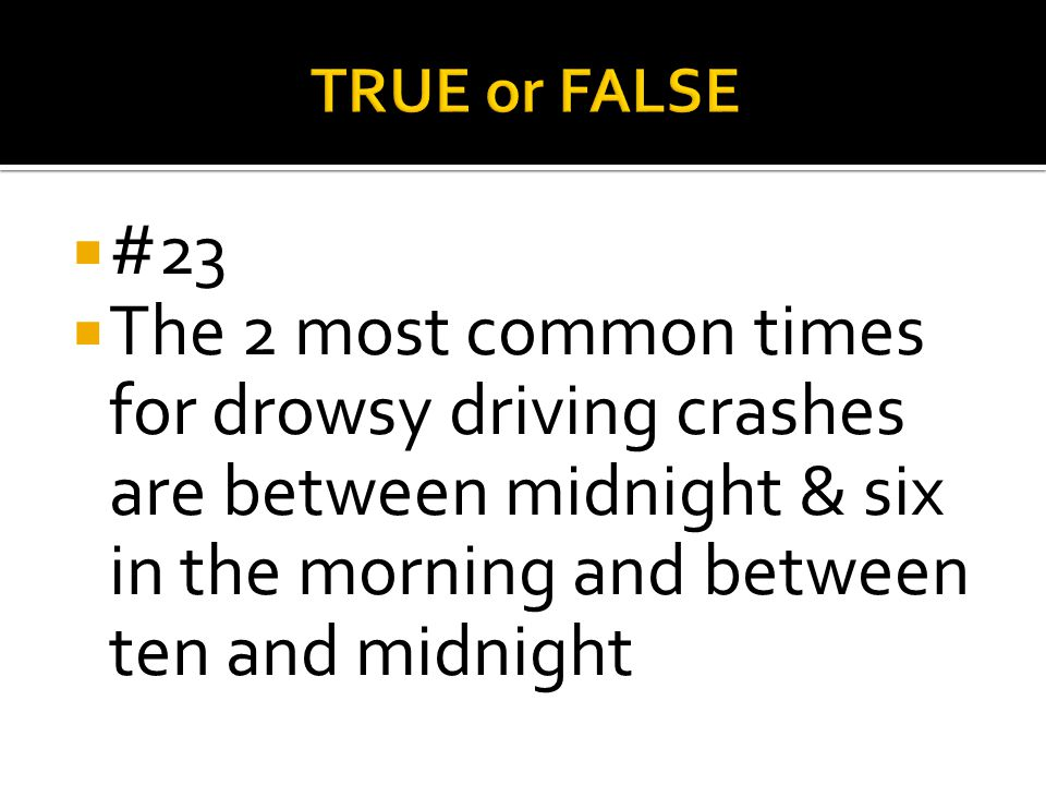 TRUE or FALSE #23.
