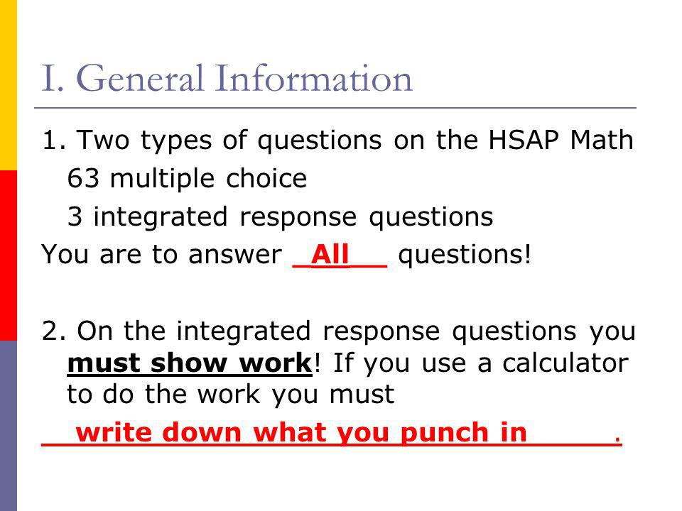 I. General Information 1. Two types of questions on the HSAP Math