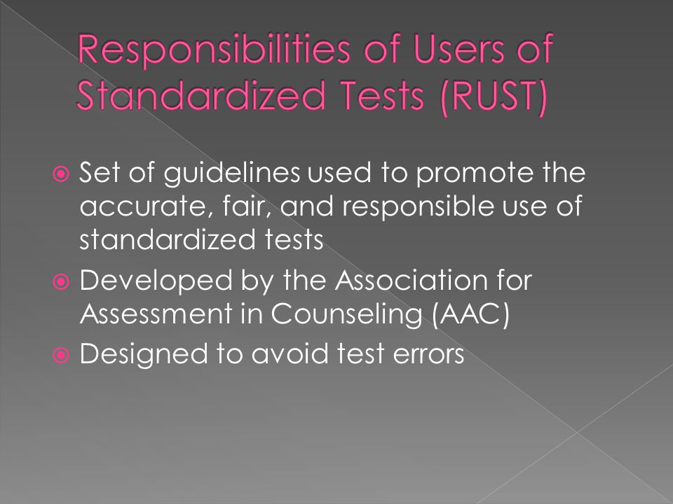 Responsibilities of Users of Standardized Tests (RUST)