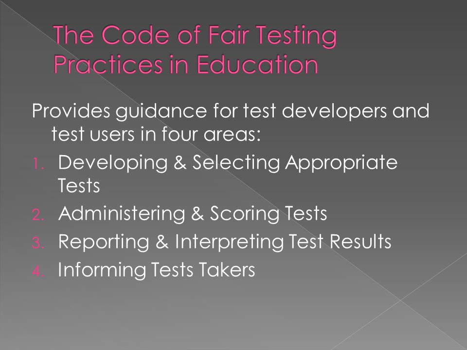The Code of Fair Testing Practices in Education