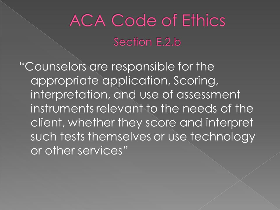 ACA Code of Ethics Section E.2.b