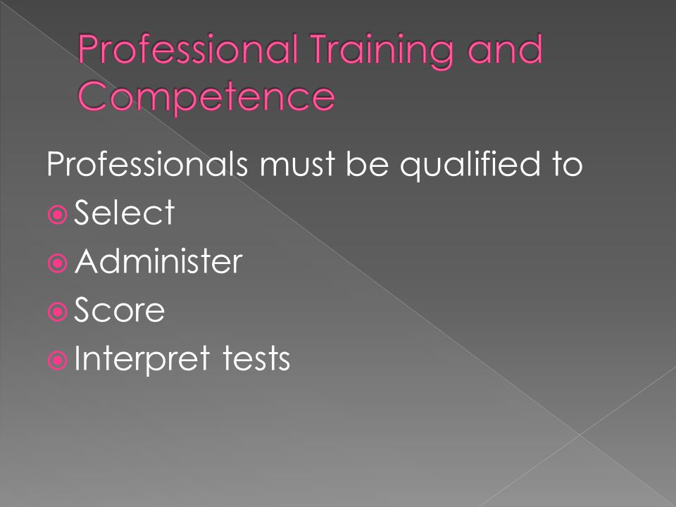 Professional Training and Competence